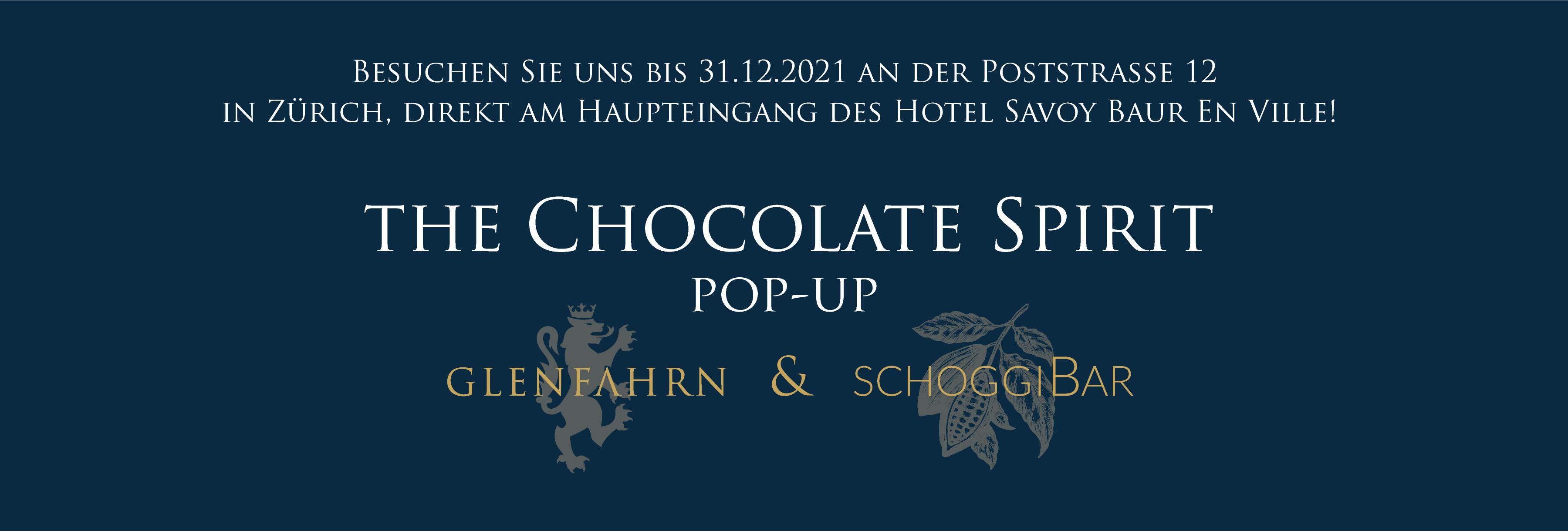 Glen Fahrn the Chocolate Spirit Pop-up Zürich schoggiBar Savoy Baur En Ville Whisky Schokolade Rum Gin Grappa Cognac Vodka